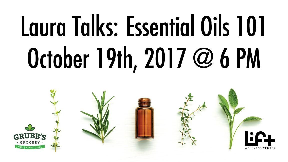Laura Talks: Essential Oils 101