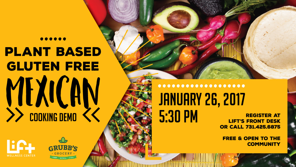 Plant Based/Gluten Free Mexican Cooking Demo