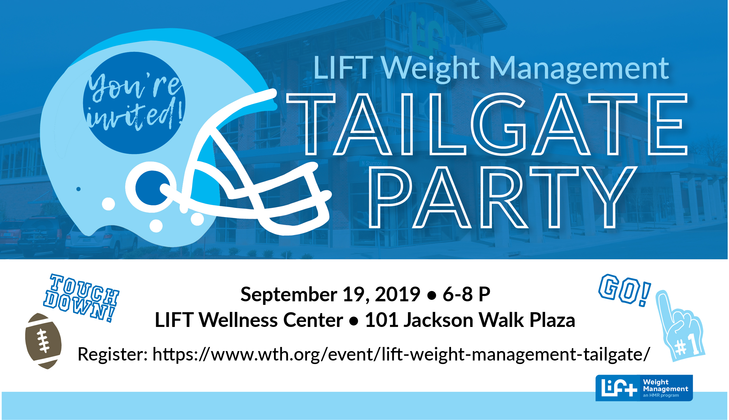 LIFT Weight Management Tailgate Party